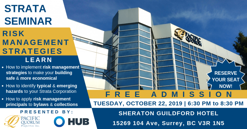 Pacific Quorum is hosting a Strata Seminar Community Event in Surrey on October 22, 2019.