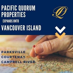 Pacific Quorum Expands to Vancouver Island